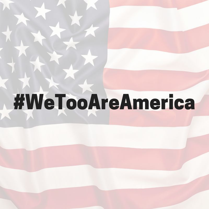 Americans Are Using #WeTooAreAmerica To Share Their Immigration