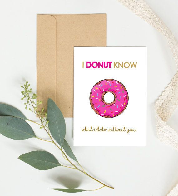 "Buy it <a href=""https://www.etsy.com/listing/243640825/donut-card-friendship-birthday-card-best?ga_order=most_relevant&amp;ga"