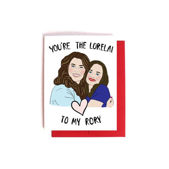 "Buy it <a href=""https://www.etsy.com/listing/501304371/lorelai-to-my-rory-gilmore-girls-card?ref=shop_home_active_10"" target="