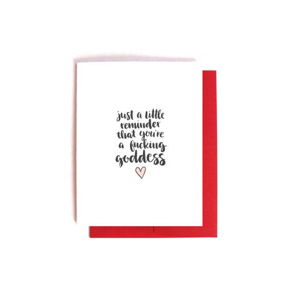 "Buy it <a href=""https://www.etsy.com/listing/263326968/youre-a-fucking-goddess-funny-valentines?ref=shop_home_active_5"" targe"