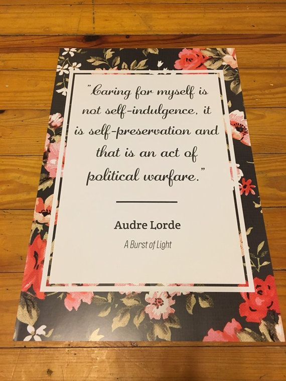 "$15.00, SW Bookstore. Buy it <a href=""https://www.etsy.com/listing/263686414/audre-lorde-quote-poster?ga_order=most_relevant&"