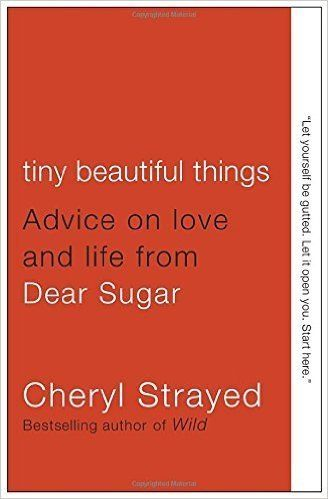 "$9.80, Amazon. Buy it <a href=""https://www.amazon.com/Tiny-Beautiful-Things-Advice-Sugar/dp/0307949338?tag=thehuffingtop-20"""