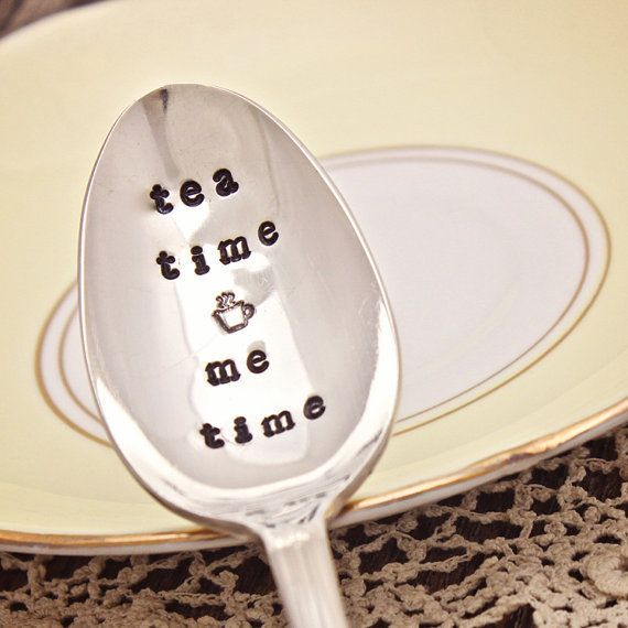 "$16.00, Eve of Joy. Buy it <a href=""https://www.etsy.com/listing/174895102/tea-time-me-time-spoon-hand-stamped?ga_order=most_"