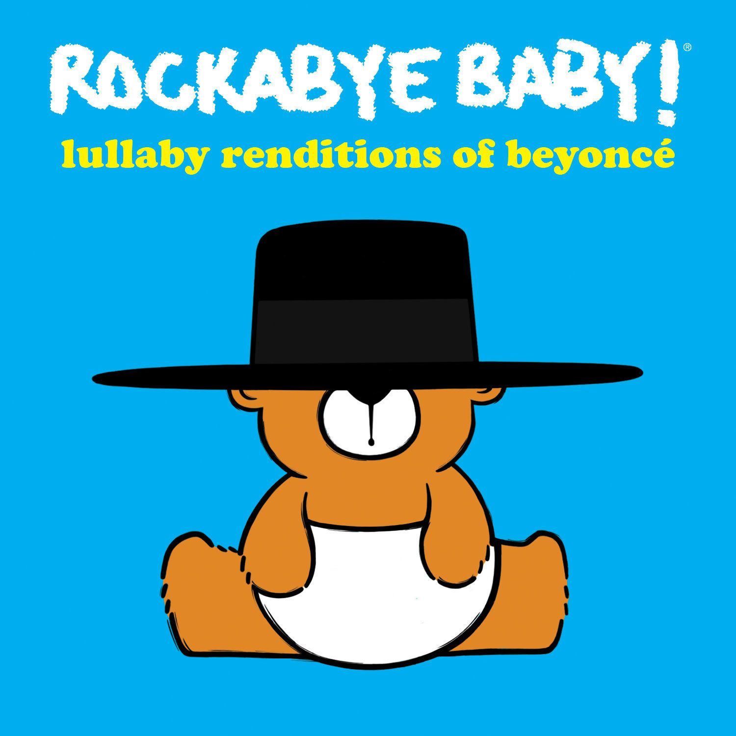 "Rockabye Baby's ""Lullaby Renditions Of Beyoncé"" will feature baby-friendly versions of 13 of the singer's hit songs."