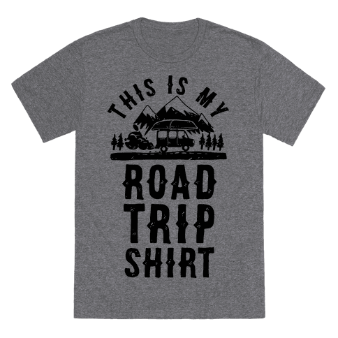 """<a href=""""https://www.lookhuman.com/design/93544-this-is-my-road-trip-shirt/tshirt"""" target=""""_blank"""">""""This is my road trip shir"""
