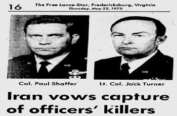 <strong>Col. Jack Turner and Col. Paul Shaffer victims of Mojahedin Khalq terror campaign </strong>