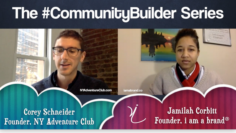 Episode 1 of The #CommunityBuilder Series featuring Corey Schneider of NY Adventure Club