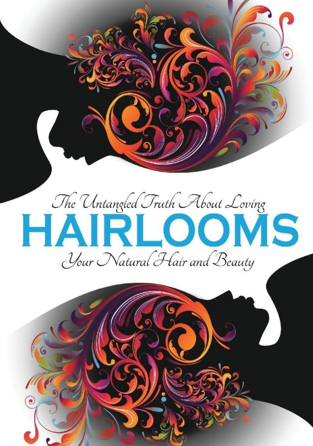 Hairlooms: The Book- By Michele Tapp Roseman