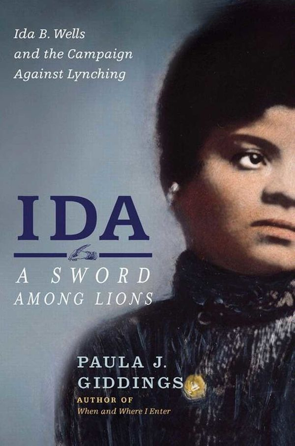 A groundbreaking, kickass black woman journalist and activist, Ida B. Wells was the daughter of slaves and spearheaded a move