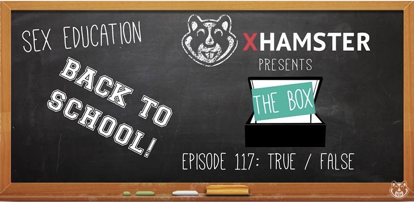 "xHamster's ""The Box"" sex education series."