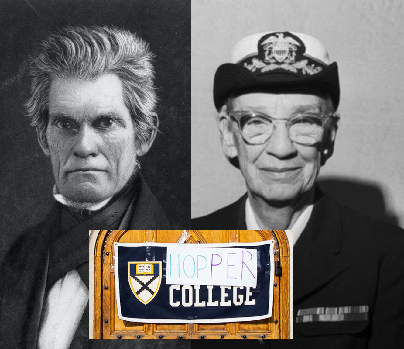 Left, John C. Calhoun: Vice President and slavery advocate. Right, Grace Murray Hopper, U.S. Navy rear admiral and groundbrea