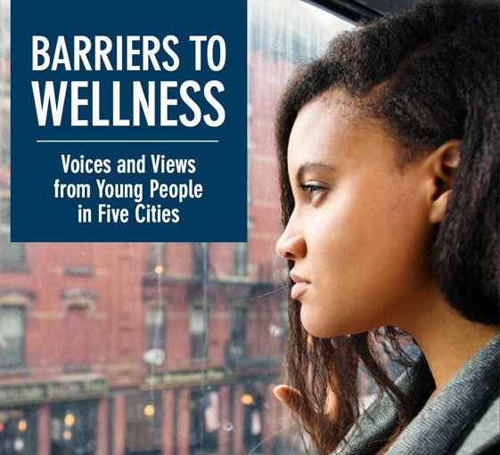 <em>Barriers to Wellness, led by the Center for Promise, is the first youth-led assessment conducted simultaneously in multip