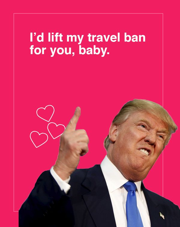'I'd lift my travel ban for you,