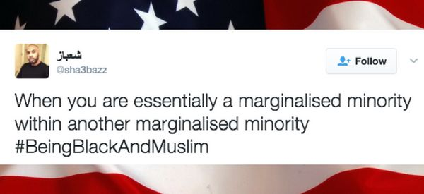 #BeingBlackAndMuslim Is The Hashtag Bringing Light To An Ignored Identity