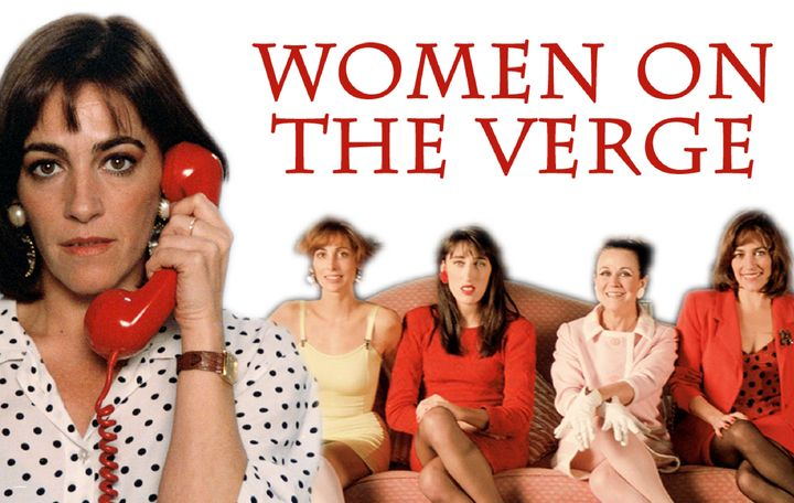 "<em>Featured image: Characters from the 1988 Pedro Almodóvar movie,</em> <em>""Women on the Verge of a Nervous Breakdown.""</em"