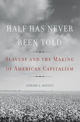 This economic history argues that the evolution of American capitalism was deeply intertwined with slave labor, and documents