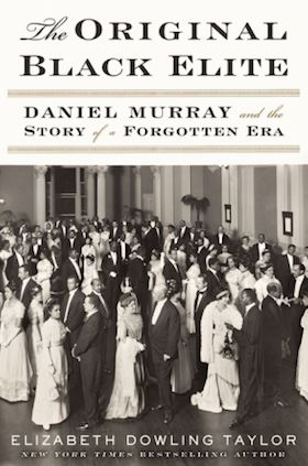 <i>The Original Black Elite</i> demonstrates the crushing power of Jim Crow by telling the story of Daniel Murray, a black ma