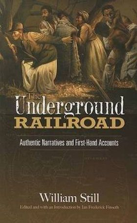 First published in 1872, black abolitionist William Still's contemporaneous accounts of the Underground Railroad offer a peep