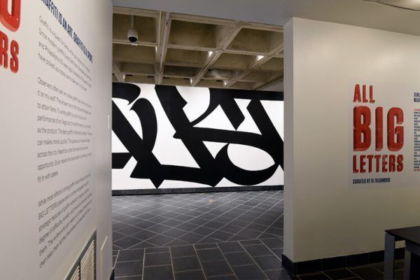 <em>All Big Letters</em> curated by RJ Rushmore at Haverford College's Cantor Fitzgerald Gallery. Philadelphia, PA. (photo ©