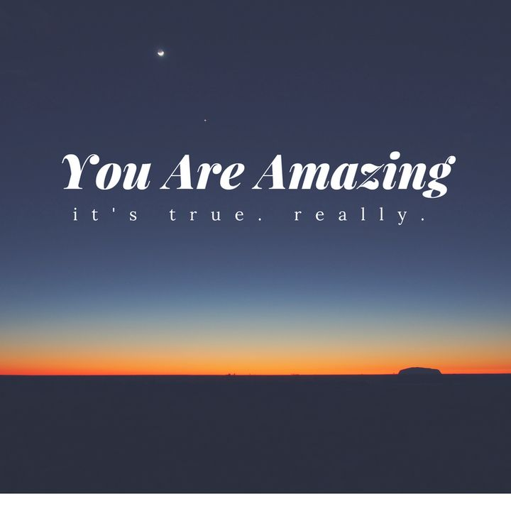 <p>You are amazing... </p>