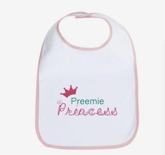 """$10.99, <a href=""""http://www.cafepress.com/mf/90707264/preemie-princess-bi_bib?productId=1316388508"""" target=""""_blank"""">NicholeDe"""