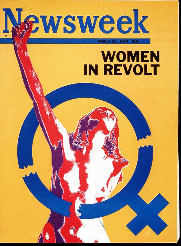 "Newsweek's ""Women in Revolt"" cover isn't just powerful because of its striking image -- the day that the issue came to print,"
