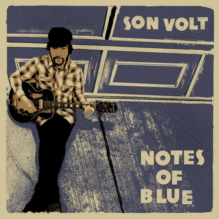 Son Volt / <em>Notes Of Blue</em>