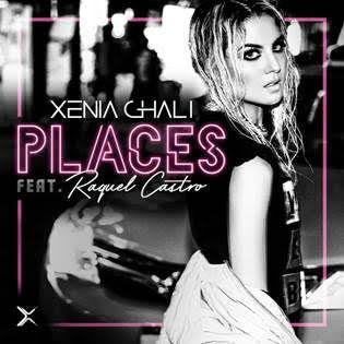 """Xenia Ghali; """"Places"""" Ft. Raquel Castro"""