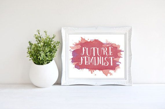 "$3.85, <a href=""https://www.etsy.com/listing/508079143/printable-wall-art-future-feminist?ga_order=most_relevant&ga_searc"
