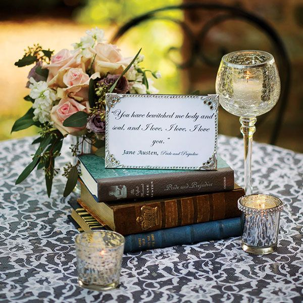 "Frame a love quote from a classic novel on each table. <i>Related: <a href=""http://www.bridalguide.com/planning/the-details/ceremony/wedding-readings-from-books"" target=""_blank"" rel=""nofollow"">30 Heartwarming Wedding Readings From Books</a></i>"