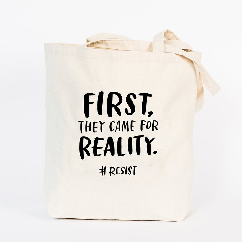 """<a rel=""""nofollow"""" href=""""https://emilymcdowell.com/collections/tote-bags/products/first-they-came-for-reality-tote-bag"""" target"""