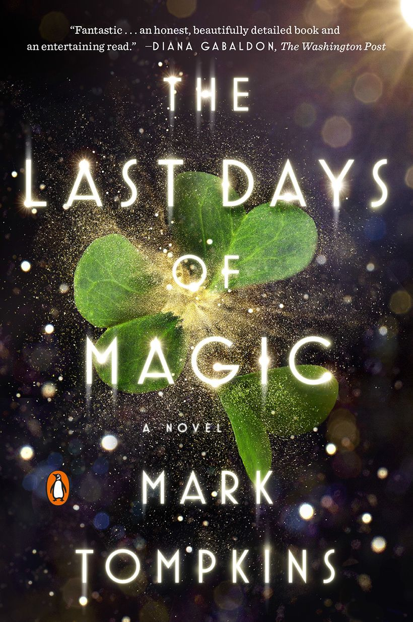 "The Last Days of Magic, by Mark Tompkins <a rel=""nofollow"" href=""http://marktompkinsbooks.com/"" target=""_blank"">http:&#x2F;&#"
