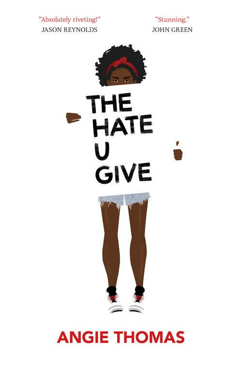 Why Everyone Needs To Read The U Give By Angie Thomas
