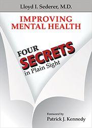 Improving Mental Health: Four Secrets in Plain Sight