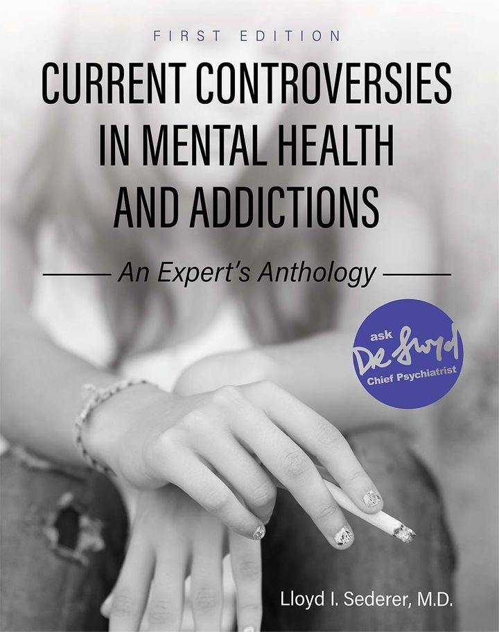Current Controversies in Mental Health and Addictions
