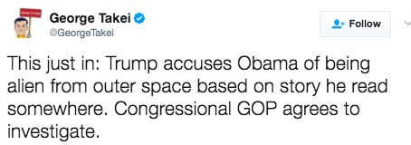 "Takei would know a ""space alien"" when he sees one."