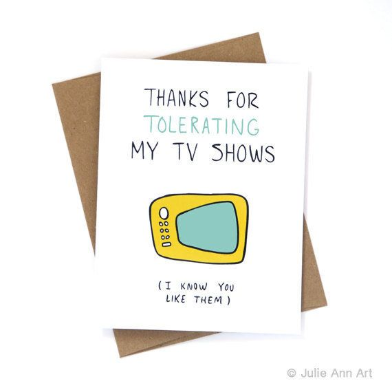 "<i>Buy it <a href=""https://www.etsy.com/listing/239847773/funny-valentines-day-card-my-tv-shows?ref=shop_home_active_22"" targ"