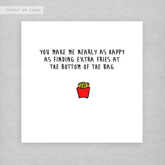 "<i>Buy it <a href=""https://www.etsy.com/listing/265766631/i-love-you-more-than-finding-fries-funny?ref=shop_home_active_16"" t"