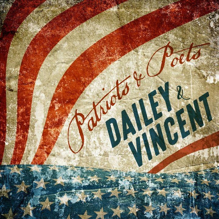 Dailey & Vincent / <em>Patriots &amp; Poets</em>