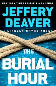 Cover of THE BURIAL HOUR; photo courtesy of Grand Central Publishing