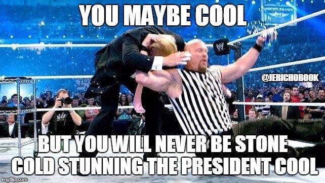 Donald Trump getting the Stone Cold Stunner