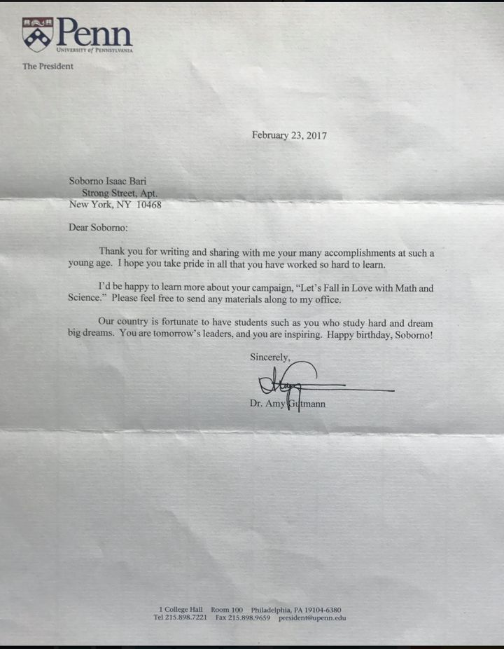 Isaac has received a letter from Dr. Amy Gutmann, the President of Pennsylvania University.