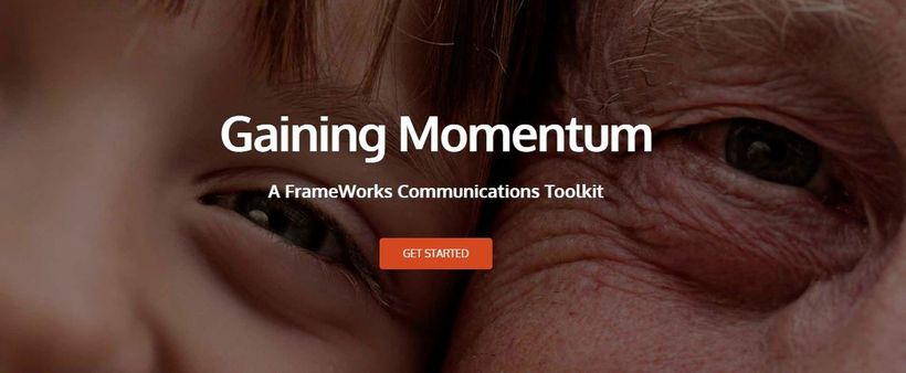 "<a rel=""nofollow"" href=""http://bit.ly/aging_toolkit"" target=""_blank"">Gaining Momentum FrameWorks Institute Toolkit</a>"