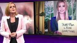 Samantha Bee Sums Up Ivanka Trump's New White House Role In Just 8