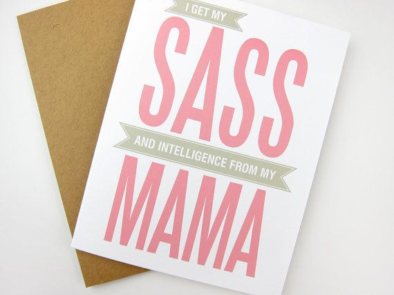 "$4.00,<a href=""https://www.etsy.com/listing/182744202/sass-and-intelligence-mom-mothers-day?ref=shop_home_active_33"" target="""