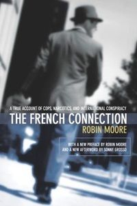<strong><em>The French Connection book by author Robin Moore</em></strong>