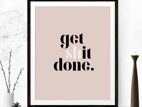 """<a href=""""https://www.etsy.com/listing/254274671/get-shit-done-inspirational-poster?ga_order=most_relevant&ga_search_type="""