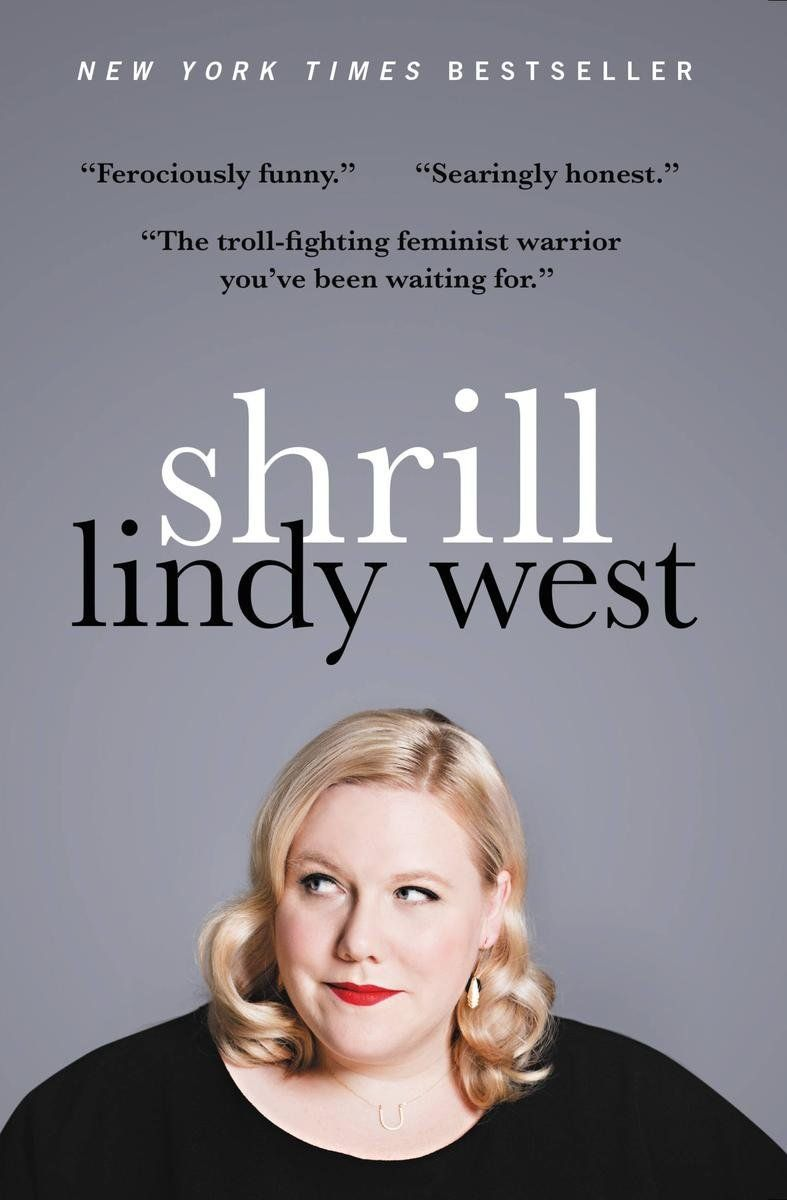 Lindy West on the paperback cover of her memoir, <i>Shrill</i>.