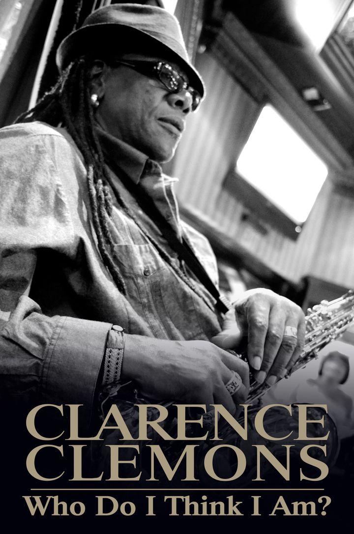 Clarence Clemons / <em>Who Do You Think I Am?</em>