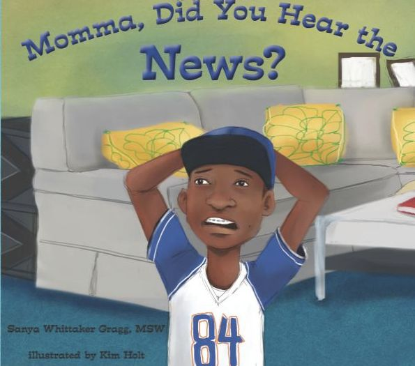 <i>Momma, Did You Hear The News?</i> was released on April 12. The book was written by Sanya Gragg and illustrated by Kim Hol
